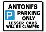 ANTONI'S Personalised Gift |Unique Present for Him | Parking Sign - Size Large - Metal faced